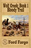 img - for Wolf Creek: Bloody Trail book / textbook / text book