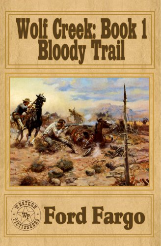 Book: Wolf Creek - Bloody Trail by Cheryl Pierson and others