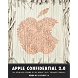 Apple Confidential 2.0: The Definitive History of the World's Most Colorful Company ~ Owen W. Linzmayer