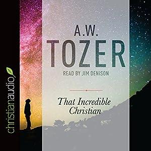 That Incredible Christian Audiobook