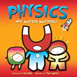 Physics: Why Matter Matters (0753416824) by Green, Dan
