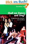 Shall we Dance and Sing? Zeitgen�ssis...