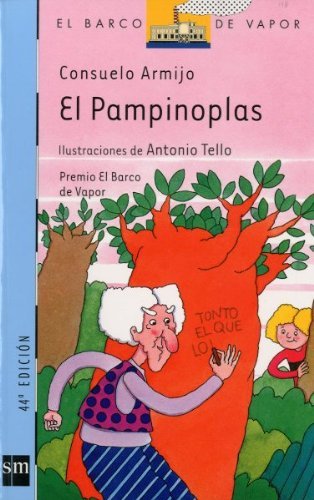 El pampinoplas/ The pampinoplas, the troublemaker