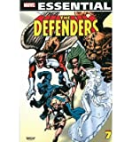 img - for Essential Defenders - Volume 7 (Marvel Essential) - [ Essential Defenders - Volume 7 (Marvel Essential) - by Gillis, Peter B ( Author ) Paperback May- 2013 ] Paperback May- 21- 2013 book / textbook / text book