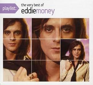 Playlist: The Very Best of Eddie Money (Eco-Friendly Packaging)