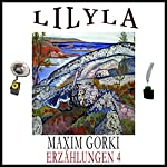 Aus Langeweile / Kirilka (Erzählungen 4)   Maxim Gorki