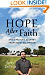 Hope after Faith: An Ex-Pastor's Jour...