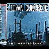 echange, troc E.Town Concrete - Renaissance