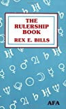 The Rulership Book: A Directory of Astrological Correspondences