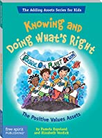 Knowing and Doing What's Right: The Positive Values Assets (The Adding Assets Series for Kids) (English Edition)