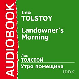 A Landlord's Morning [Russian Edition] | [Leo Tolstoy]