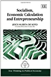 img - for Socialism, Economic Calculation and Entrepreneurship (New Thinking in Political Economy) book / textbook / text book