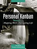 Personal Kanban: Mapping Work   Navigating Life