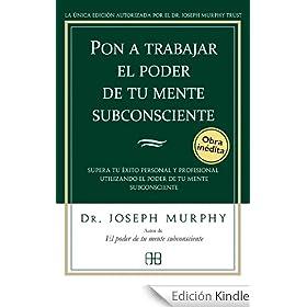 JOSEPH PODER EL MENTE LA DE MURPHY SUBCONSCIENTE