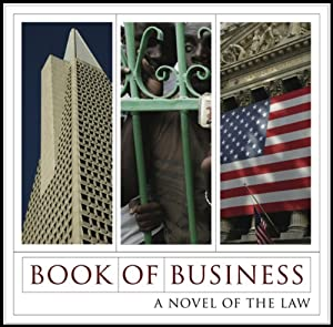 Book of Business: A Novel of the Law | [Will Nathan]