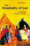img - for The Hospitality of God: A Reading of Luke's Gospel [Paperback] book / textbook / text book