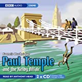 Francis Durbridge Paul Temple and the Kelby Affair (BBC Audiobooks)