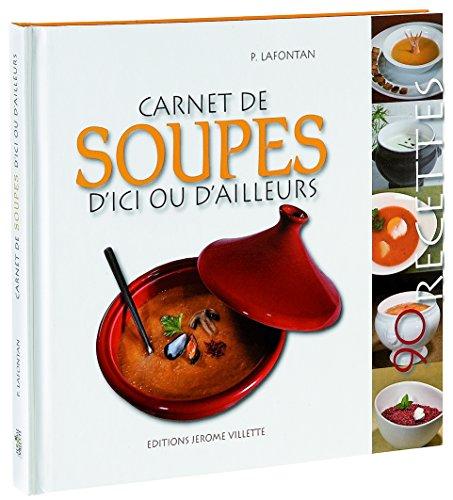 """Livre """"Carnet de soupes"""" de Paulette Lafontan"""
