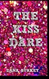 img - for The Kiss Dare book / textbook / text book