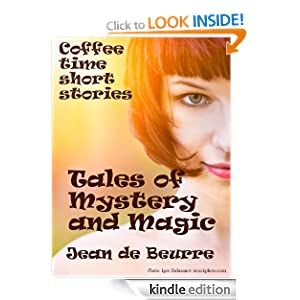 Five Tales of Mystery and Magic - Coffee time short stories