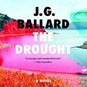 The Drought | [J. G. Ballard]