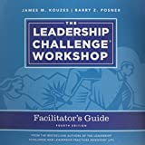 img - for The Leadership Challenge Workshop Facilitator's Guide Set, 4th Edition Revised (J-B Leadership Challenge: Kouzes/Posner) book / textbook / text book