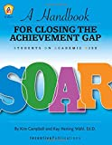 img - for SOAR: A Handbook for Closing the Achievement Gap book / textbook / text book