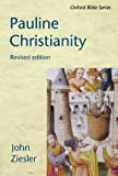 Pauline Christianity (Oxford Bible Series)