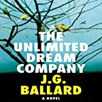 The Unlimited Dream Company | J. G. Ballard