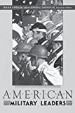 img - for American Military Leaders book / textbook / text book