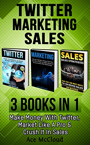 twitter-marketing-sales-3-books-in-1-make-money-with-twitter-market-like-a-pro-crush-it-in-sales-twi