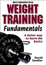 Weight Training Fundamentals (Sports Fundamentals)