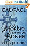 A Morbid Taste For Bones (The Cadfael...
