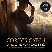 Corey's Catch: West Series, Book 8 | Jill Sanders