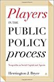 img - for Players in the Public Policy Process: Nonprofits as Social Capital and Agents book / textbook / text book