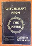 Witchcraft from the Inside (A Llewellyn occult manual) (0875420494) by Buckland, Raymond