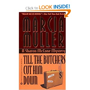 Till the Butchers Cut Him Down - Marcia Muller