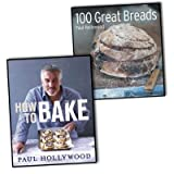 Paul Hollywood Paul Hollywood 2 Books Collection Pack Set RRP: £32.99 (How to Bake, 100 Great Breads)