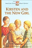 Kirsten and the New Girl (American Girls Short Stories) (1584850345) by Shaw, Janet Beeler