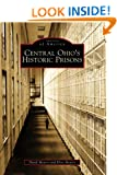 Central Ohio's Historic Prisons (Images of America)