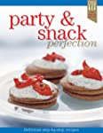 Party & Snack Recipe Perfection (Engl...