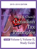 Byrd & Chen's Canadian Tax Principles, 2015 - 2016 Edition Plus Companion Website with Pearson eText -- Access Card Package