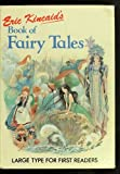 Eric Kincaid's Book of Fairy Tales (Large Type for First Readers) (0861124286) by Kincaid, Eric