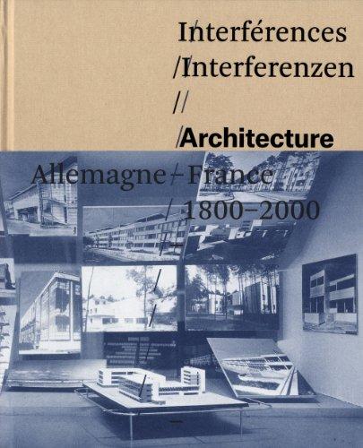 InterfrencesInterferenzen-Architecture-Allemagne-France-1800-2000