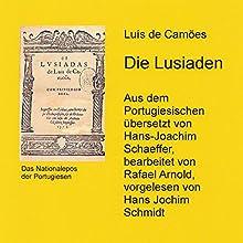 Die Lusiaden: Das Nationalepos der Portugiesen Hörbuch von Luís de Camões Gesprochen von: Hans Jochim Schmidt
