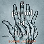 A Pound of Flesh | Sophie Jackson
