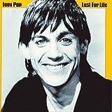 Lust For Life ~ Iggy Pop