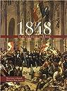 1848, La r�volution oubli�e par Riot-Sarcey