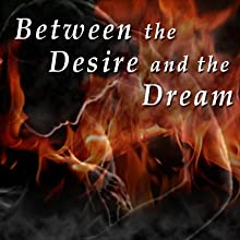 Between the Desire and the Dream: Selected Poems by T. S. Eliot (       UNABRIDGED) by T. S. Eliot Narrated by Dennis Regan, Michelle Dumelle, Stephen O'Connor