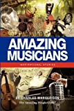 img - for Amazing Musicians: Inspirational Stories book / textbook / text book